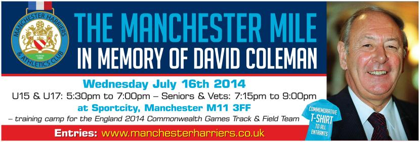 The Manchester Mile 16th July 2014 at Sportcity – in memory of David Coleman